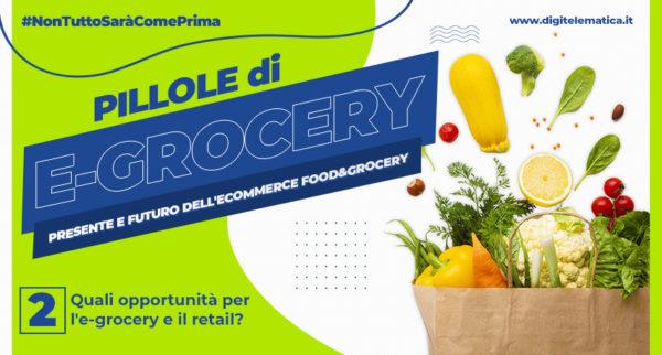 Quali opportunità per l'e-grocery e il retail